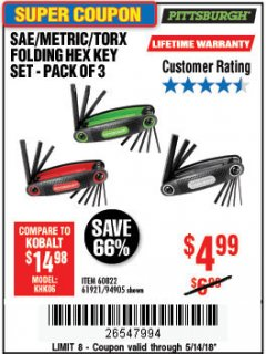 Harbor Freight Coupon SAE/METRIC/TORX FOLDING HEX KEY SET PACK OF 3 Lot No. 94905/60822/61921 Expired: 5/14/18 - $4.99