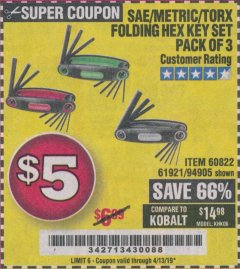 Harbor Freight Coupon SAE/METRIC/TORX FOLDING HEX KEY SET PACK OF 3 Lot No. 94905/60822/61921 Expired: 4/13/19 - $5