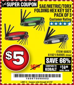 Harbor Freight Coupon SAE/METRIC/TORX FOLDING HEX KEY SET PACK OF 3 Lot No. 94905/60822/61921 Expired: 6/1/19 - $5
