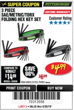 Harbor Freight Coupon SAE/METRIC/TORX FOLDING HEX KEY SET PACK OF 3 Lot No. 94905/60822/61921 Expired: 6/30/19 - $4.99