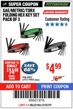 Harbor Freight Coupon SAE/METRIC/TORX FOLDING HEX KEY SET PACK OF 3 Lot No. 94905/60822/61921 Expired: 6/16/19 - $4.99