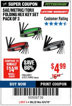 Harbor Freight Coupon SAE/METRIC/TORX FOLDING HEX KEY SET PACK OF 3 Lot No. 94905/60822/61921 Expired: 8/4/19 - $4.99