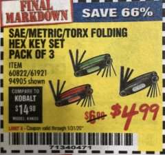 Harbor Freight Coupon SAE/METRIC/TORX FOLDING HEX KEY SET PACK OF 3 Lot No. 94905/60822/61921 Expired: 1/31/20 - $4.99