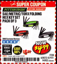 Harbor Freight Coupon SAE/METRIC/TORX FOLDING HEX KEY SET PACK OF 3 Lot No. 94905/60822/61921 Expired: 3/31/20 - $4.99