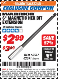 "Harbor Freight ITC Coupon 6"" MAGNETIC HEX BIT EXTENSION Lot No. 68517/62691 Expired: 1/31/19 - $2.99"