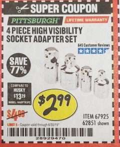 Harbor Freight Coupon 4 PIECE HIGH VISIBILITY SOCKET ADAPTER SET Lot No. 62851/67925 Expired: 6/30/19 - $2.99