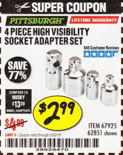 Harbor Freight Coupon 4 PIECE HIGH VISIBILITY SOCKET ADAPTER SET Lot No. 62851/67925 Expired: 6/16/19 - $2.99