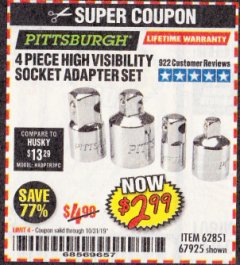 Harbor Freight Coupon 4 PIECE HIGH VISIBILITY SOCKET ADAPTER SET Lot No. 62851/67925 Expired: 10/31/19 - $2.99
