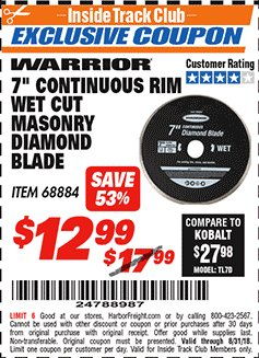 "Harbor Freight ITC Coupon 7"" CONTINUOUS RIM WET CUT MASONRY DIAMOND BLADE Lot No. 61892/68881 Expired: 8/31/18 - $12.99"