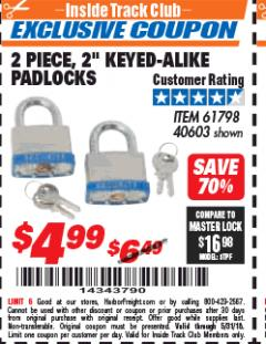 "Harbor Freight ITC Coupon 2 PIECE, 2"" KEYED-ALIKE PADLOCKS Lot No. 61798/40603 Expired: 5/31/18 - $4.99"