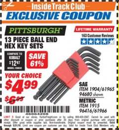 Harbor Freight ITC Coupon 13 PIECE BALL END HEX KEY SETS Lot No. 61965/94680/96416/61966 Dates Valid: 12/31/69 - 5/31/19 - $4.99