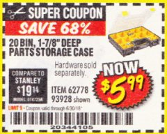 Harbor Freight Coupon 20 BIN PORTABLE PARTS STORAGE CASE Lot No. 62778/93928 Expired: 6/30/18 - $5.99