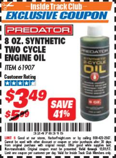 Harbor Freight ITC Coupon 8 OZ. SYNTHETIC TWO CYCLE ENGINE OIL Lot No. 61907 Expired: 12/31/17 - $3.49