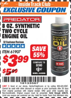 Harbor Freight ITC Coupon 8 OZ. SYNTHETIC TWO CYCLE ENGINE OIL Lot No. 61907 Expired: 4/30/19 - $3.99