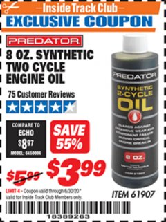 Harbor Freight ITC Coupon 8 OZ. SYNTHETIC TWO CYCLE ENGINE OIL Lot No. 61907 Dates Valid: 12/31/69 - 6/30/20 - $3.99