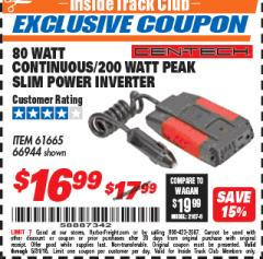 Harbor Freight ITC Coupon 80 WATT CONTINUOUS / 200 WATT PEAK SLIM POWER INVERTER Lot No. 61665/66944 Expired: 5/31/18 - $16.99