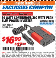 Harbor Freight ITC Coupon 80 WATT CONTINUOUS / 200 WATT PEAK SLIM POWER INVERTER Lot No. 61665/66944 Expired: 10/31/18 - $16.99