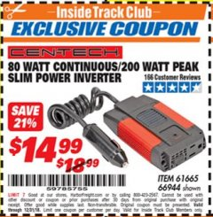 Harbor Freight ITC Coupon 80 WATT CONTINUOUS / 200 WATT PEAK SLIM POWER INVERTER Lot No. 61665/66944 Expired: 12/31/18 - $14.99