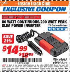 Harbor Freight ITC Coupon 80 WATT CONTINUOUS / 200 WATT PEAK SLIM POWER INVERTER Lot No. 61665/66944 Valid Thru: 2/28/19 - $14.99