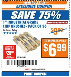 "Harbor Freight ITC Coupon 1"" INDUSTRIAL GRADE CHIP BRUSHES PACK OF 36 Lot No. 61491 Expired: 12/18/18 - $6.99"