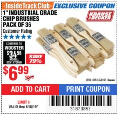 "Harbor Freight ITC Coupon 1"" INDUSTRIAL GRADE CHIP BRUSHES PACK OF 36 Lot No. 61491 Expired: 6/18/19 - $6.99"