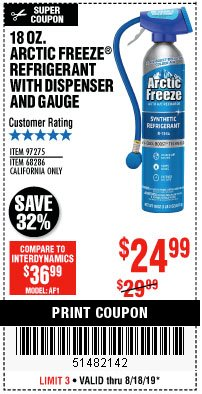 Harbor Freight Coupon 18 OZ. ARCTIC FREEZE REFRIGERANT Lot No. 97275 Expired: 8/18/19 - $24.99