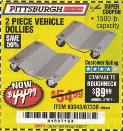 Harbor Freight Coupon 2 PIECE VEHICLE WHEEL DOLLIES 1500 LB. CAPACITY Lot No. 67338/60343 Expired: 5/22/18 - $44.99