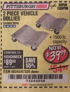 Harbor Freight Coupon 2 PIECE VEHICLE WHEEL DOLLIES 1500 LB. CAPACITY Lot No. 67338/60343 Expired: 2/5/19 - $39.99