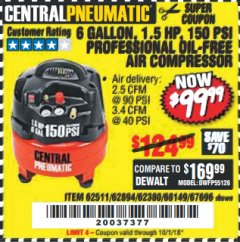 Harbor Freight Coupon 1.5 HP, 6 GALLON, 150 PSI PROFESSIONAL AIR COMPRESSOR Lot No. 62894/67696/62380/62511/68149 Expired: 10/1/18 - $99.99