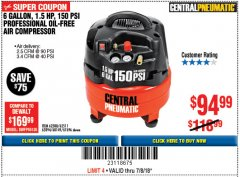 Harbor Freight Coupon 1.5 HP, 6 GALLON, 150 PSI PROFESSIONAL AIR COMPRESSOR Lot No. 62894/67696/62380/62511/68149 Expired: 7/18/18 - $94.99