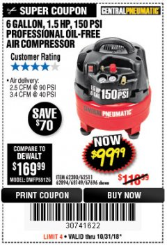 Harbor Freight Coupon 1.5 HP, 6 GALLON, 150 PSI PROFESSIONAL AIR COMPRESSOR Lot No. 62894/67696/62380/62511/68149 Expired: 10/31/18 - $99.99