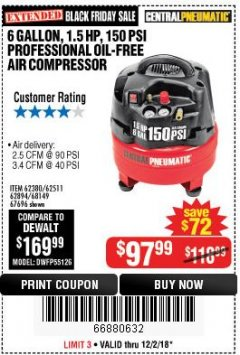Harbor Freight Coupon 1.5 HP, 6 GALLON, 150 PSI PROFESSIONAL AIR COMPRESSOR Lot No. 62894/67696/62380/62511/68149 Expired: 12/2/18 - $97.99