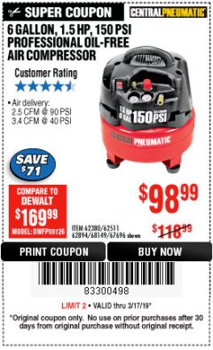 Harbor Freight Coupon 1.5 HP, 6 GALLON, 150 PSI PROFESSIONAL AIR COMPRESSOR Lot No. 62894/67696/62380/62511/68149 Expired: 3/17/19 - $98.99