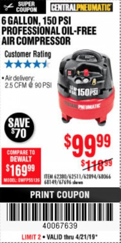 Harbor Freight Coupon 1.5 HP, 6 GALLON, 150 PSI PROFESSIONAL AIR COMPRESSOR Lot No. 62894/67696/62380/62511/68149 Expired: 4/21/19 - $99.99