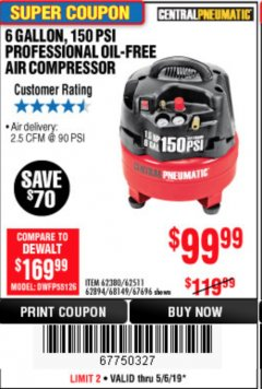 Harbor Freight Coupon 1.5 HP, 6 GALLON, 150 PSI PROFESSIONAL AIR COMPRESSOR Lot No. 62894/67696/62380/62511/68149 Expired: 5/6/19 - $99.99
