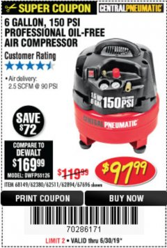 Harbor Freight Coupon 1.5 HP, 6 GALLON, 150 PSI PROFESSIONAL AIR COMPRESSOR Lot No. 62894/67696/62380/62511/68149 Expired: 6/30/19 - $97.99