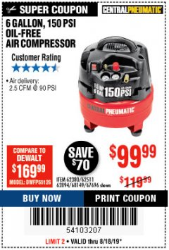 Harbor Freight Coupon 1.5 HP, 6 GALLON, 150 PSI PROFESSIONAL AIR COMPRESSOR Lot No. 62894/67696/62380/62511/68149 Expired: 8/18/19 - $99.99