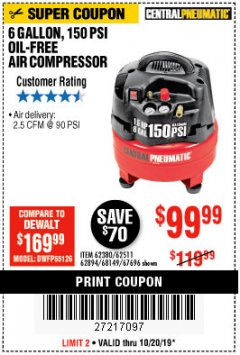 Harbor Freight Coupon 1.5 HP, 6 GALLON, 150 PSI PROFESSIONAL AIR COMPRESSOR Lot No. 62894/67696/62380/62511/68149 Expired: 10/20/19 - $99.99
