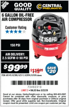 Harbor Freight Coupon 1.5 HP, 6 GALLON, 150 PSI PROFESSIONAL AIR COMPRESSOR Lot No. 62894/67696/62380/62511/68149 Expired: 3/22/20 - $99.99