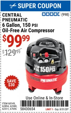 Harbor Freight Coupon 1.5 HP, 6 GALLON, 150 PSI PROFESSIONAL AIR COMPRESSOR Lot No. 62894/67696/62380/62511/68149 Expired: 8/31/20 - $99.99