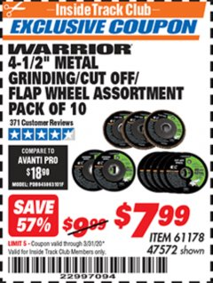 "Harbor Freight ITC Coupon 10 PIECE, 4-1/2"" METAL GRINDING/CUT-OO/FLAP WHEEL ASSORTED SET Lot No. 47572/61178 Expired: 3/31/20 - $7.99"