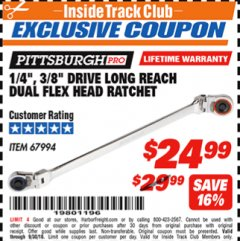 "Harbor Freight ITC Coupon 1/4"" AND 3/8"" DRIVE LONG REACH DUAL FLEX HEAD RATCHET Lot No. 67994 Expired: 9/30/18 - $24.99"