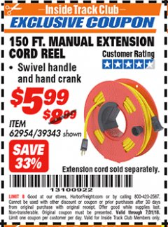Harbor Freight ITC Coupon 150 FT. MANUAL EXTENSION CORD REEL Lot No. 62954/39343 Expired: 7/31/18 - $5.99