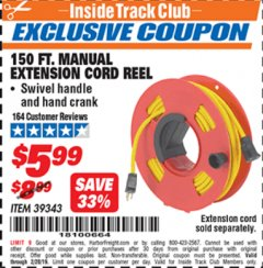 Harbor Freight ITC Coupon 150 FT. MANUAL EXTENSION CORD REEL Lot No. 62954/39343 Expired: 2/28/19 - $5.99