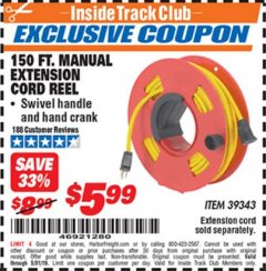 Harbor Freight ITC Coupon 150 FT. MANUAL EXTENSION CORD REEL Lot No. 62954/39343 Dates Valid: 12/31/69 - 5/31/19 - $5.99