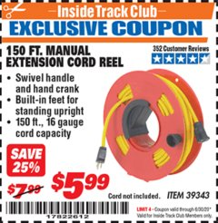 Harbor Freight ITC Coupon 150 FT. MANUAL EXTENSION CORD REEL Lot No. 62954/39343 Expired: 6/30/20 - $5.99