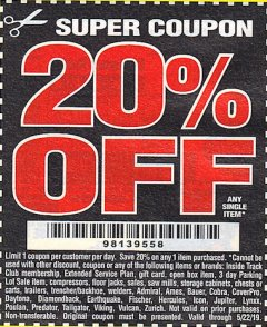 Harbor Freight Coupon 20 percent off coupon expires: 5/22/19