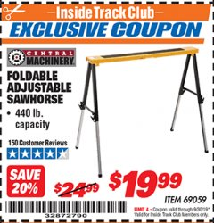 Harbor Freight ITC Coupon FOLDABLE ADJUSTABLE SAWHORSE Lot No. 69059 Expired: 9/30/19 - $19.99