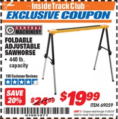 Harbor Freight ITC Coupon FOLDABLE ADJUSTABLE SAWHORSE Lot No. 69059 Expired: 11/30/19 - $19.99