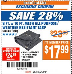 Harbor Freight ITC Coupon 8 FT. X 10 FT. MESH WEATHER RESISTANT TARP Lot No. 96943/60577 Expired: 7/3/18 - $17.99